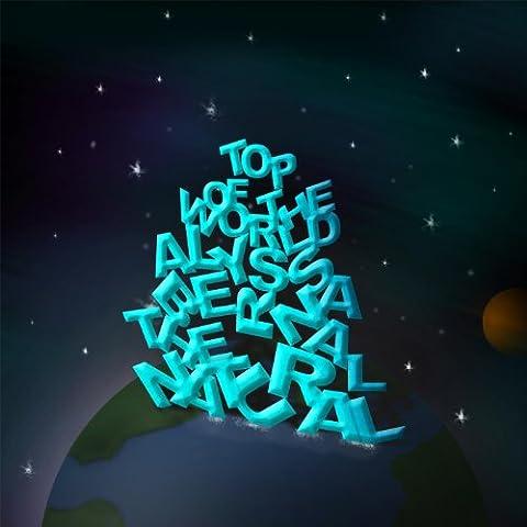 Top of the World (feat. Alyssa Bernal)