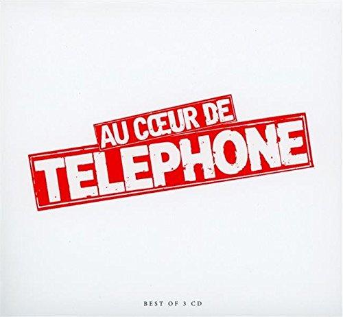 Au coeur de Téléphone Best of 3 CD des meilleures chansons des albums de TELEPHONE
