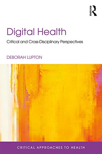 Digital Health: Critical and Cross-Disciplinary Perspectives ...