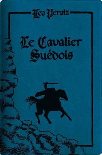 Le cavalier suédois : Edition limitée