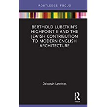 Berthold Lubetkin's Highpoint II and the Jewish Contribution to Modern English Architecture