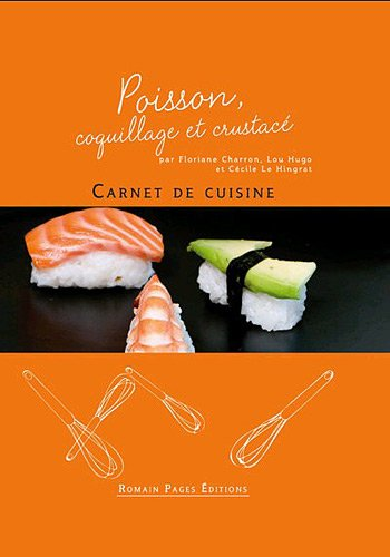 Poisson, coquillage et crustacé par Floriane Charron