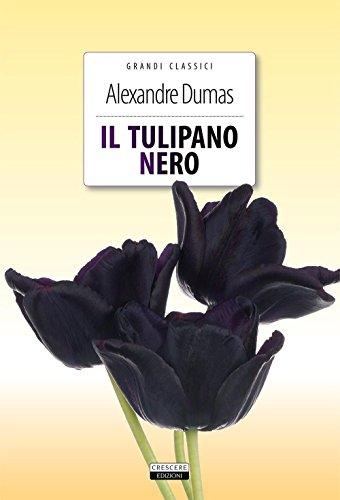 Il tulipano nero. Ediz. integrale