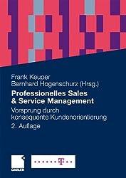 Professionelles Sales & Service Management: Vorsprung durch konsequente Kundenorientierung