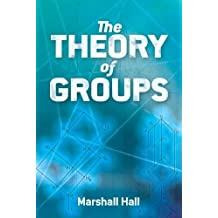 The Theory of Groups (Dover Books on Mathematics)