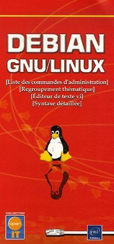 Debian GNU/Linux : Liste des commandes d'administration Regroupement thématique Editeur de texte vi Syntaxe détaillée