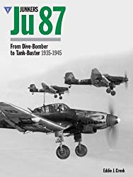 Junkers Ju87: From Dive - Bomber to Tank Buster 1935-45
