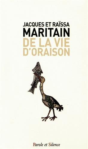 De la vie d'oraison par Jacques Maritain