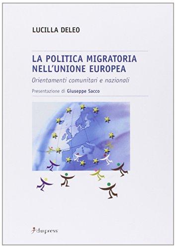 La politica migratoria nell'Unione Europea. Orientamenti comunitari