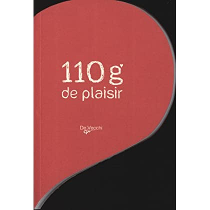 110 grammes de plaisir