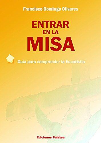 Entrar en la Misa (Catequesis parroquial y familiar)