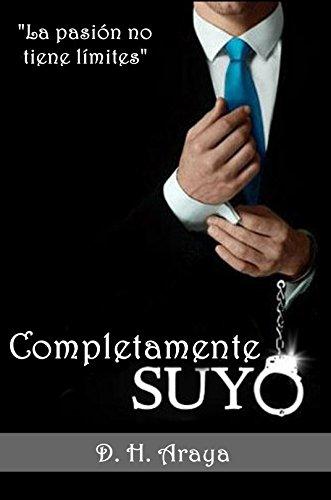 Completamente SUYO por D. H. Araya