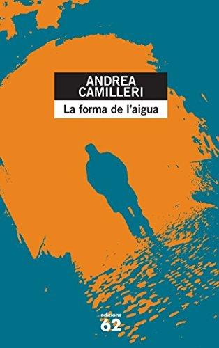 La forma de l'aigua (El Balancí) por Andrea Camilleri