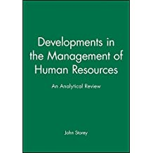 Developments in the Management of Human: An Analytical Review (Warwick Studies in Industrial Relations)