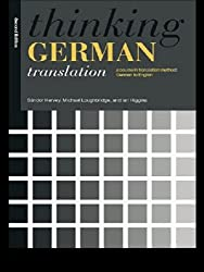 Thinking German Translation: A Course in Translation Method: A Course in Translation Method - German to English (Thinking Translation) by S??ndor Hervey (1995-11-23)