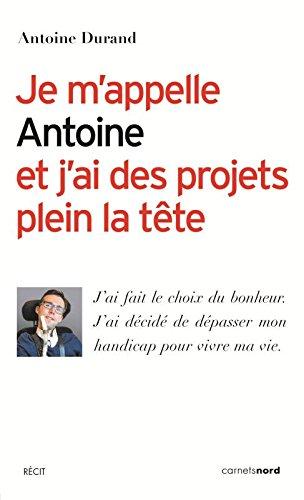Je m'appelle Antoine et j'ai des projets plein la tte