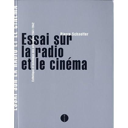 Essai sur la radio et le cinéma