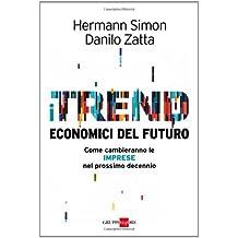 I trend economici del futuro. Come cambieranno le imprese nel prossimo decennio