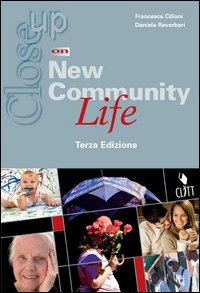 Close up on new community life. Per gli Ist. Professionali. Con espansione online