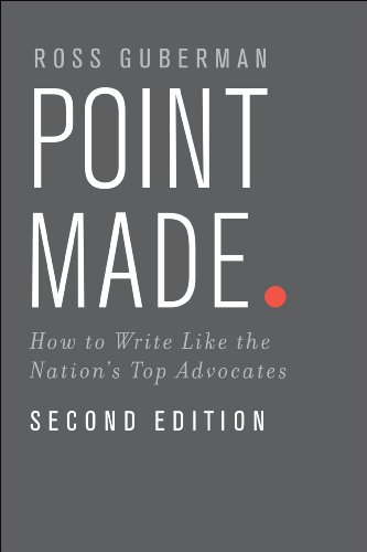 Point Made: How to Write Like the Nation's Top Advocates (English Edition)
