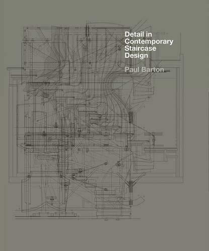 Detail in Contemporary Staircase Design (Book & CD) por Paul Barton
