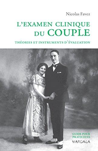 L'examen clinique du couple: Théories et instruments d'évaluation (Psy) (French Edition)