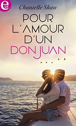 Pour l'amour d'un don Juan (E-LIT) (French Edition)