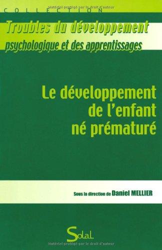Le développement de l'enfant né prématuré