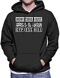 43b0638e3a61e Cypress Hill How I Could Just Kill A Man Song Title Men s Hooded Sweatshirt