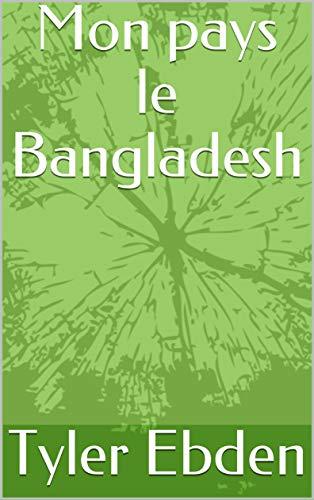 Couverture du livre Mon pays le Bangladesh