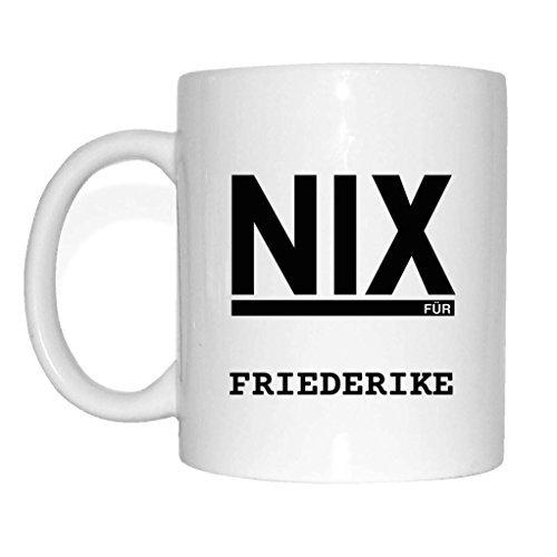 JOllify NIX FÃœR FRIEDERIKE Tasse Becher Mug Geschenk MNIX5377