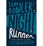 [(Night Runner)] [ By (author) Tim Bowler ] [August, 2014]