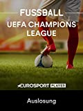 Fußball: UEFA Champions League - Auslosung