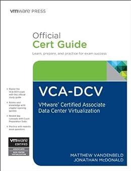 VCA-DCV Official Cert Guide: VMware Certified Associate - Data Center Virtualization par [Vandenbeld, Matthew, McDonald, Jonathan]
