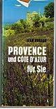 Provence und Cote D'Azur für Sie - Jean Hureau