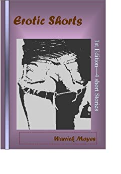 Erotic Shorts by [Mayes, Warrick]