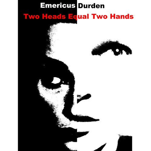 Two Heads Equal Two Hands: The Story of the Chatsworth Killer in His Own Words Chatsworth Audio
