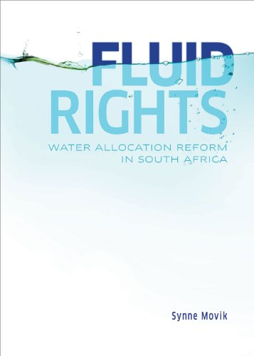 Fluid Rights: Water Allocation Reform in South Africa