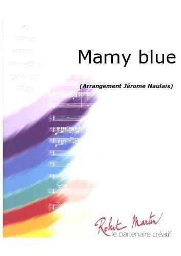 PARTITIONS CLASSIQUE ROBERT MARTIN NAULAIS J    MAMY BLUE ENSEMBLE VENTS