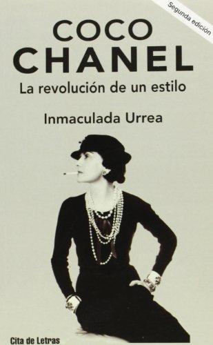Coco Chanel: la revolución de un estilo (Cita de letras) por Inmaculada Urrea Gómez
