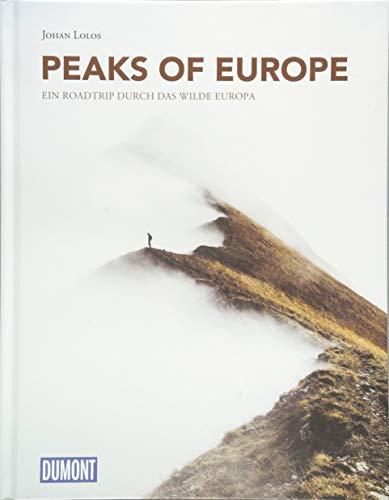 DuMont Bildband Peaks of Europe: Ein Roadtrip durch das wilde Europa