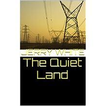 The Quiet Land