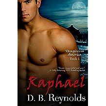 Raphael (Vampires in America Book 1) (English Edition)