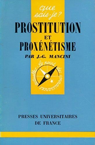 Prostitution et proxntisme - Prface de Daniel Mayer - Troisime dition mise  jour