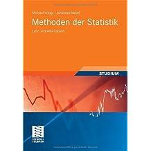 Methoden der Statistik: Lehr- und Arbeitsbuch (Studienbücher Wirtschaftsmathematik)
