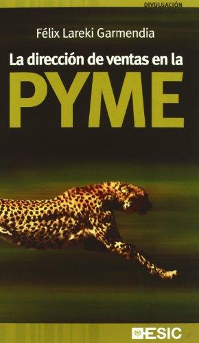 La dirección de ventas en la PYME (Libros profesionales)