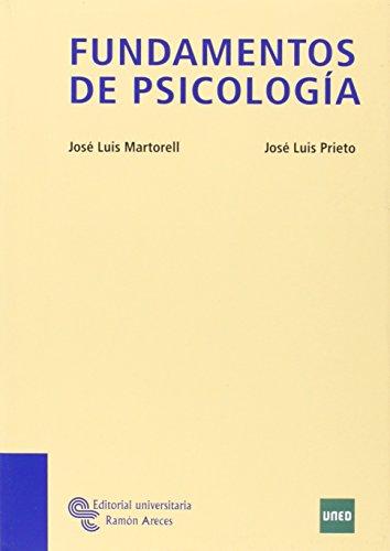 Fundamentos de Psicología (Manuales) por José Luis Prieto Arroyo