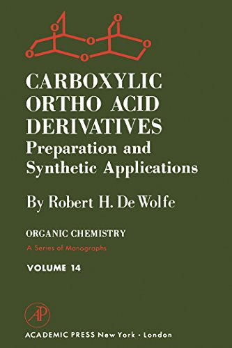 carboxylic-ortho-acid-derivatives-preparation-and-synthetic-applications-preparation-and-synthetic-a