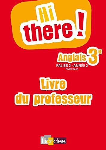 Hi there 3e * Livre du professeur par (Broché)