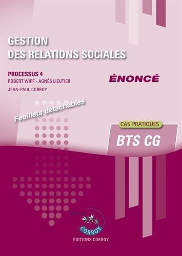 Gestion des relations sociales - Enonc: Processus 4 du BTS CG